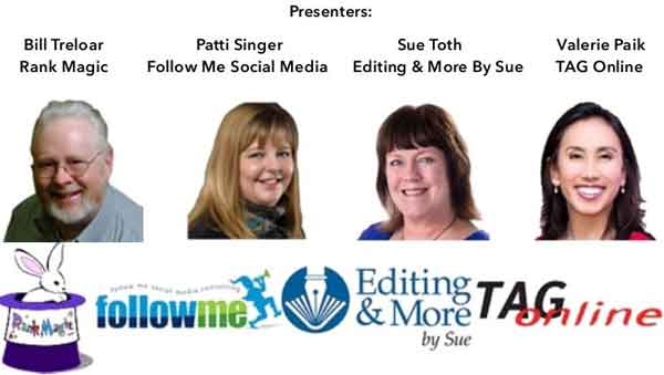 Nailing Your Online Presence presenters: Bill Treloar of Rank Magic, Patti Singer of Follow Me Social Media Consulting, Sue Toth of Editing & More by Sue, and Valerie Paik of TAG Online.